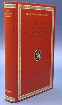 Cicero In Catilinam I-IV, Pro Murena, Pro Sulla, Pro Flacco - Loeb Classical Library