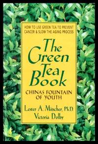 image of THE GREEN TEA BOOK - China's Fountain of Youth