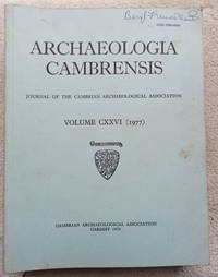 Archaeologia Cambrensis - the Journal of the cambrian Archaeological Association, Vol. 126, 1977