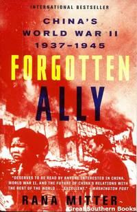 Forgotten Ally: China's World War II  1937 1945