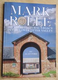Mark Rolle: His Architectural Legacy in the Lower Otter Valley