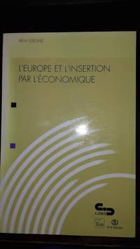 L'Europe et L'Insertion Par L'Economique