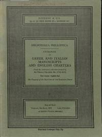 Bibliotheca Phillippica, New Series : Part 8: Greek and Italian  Manuscripts and English Charters (Sale Sotheby & Co.(London) 4th July 1972)