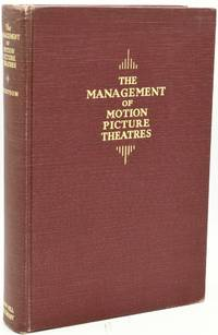 THE MANAGEMENT OF MOTION PICTURE THEATRES