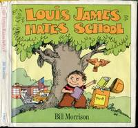 Louis James Hates School
