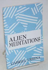 Alien meditations