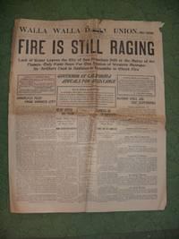 WALLA WALLA DAILY UNION, WALLA WALLA, WASHINGTON, FRIDAY MORNING, APRIL 20, 1906 (FIRE IS STILL...