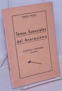 image of Temas Esenciales del Anarquismo: Espiritu y Materia (Esquema)