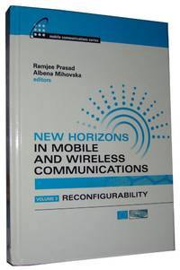 New Horizons In Mobile and Wireless Communications Reconfigurability