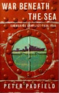 image of War beneath the sea: submarine conflict, 1939-45
