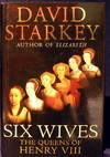 image of Six Wives :the Queens of Henry VIII: The Queens of Henry VIII