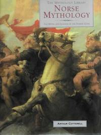 Norse Mythology: The Myths and Legends of the Nordic Gods [The Mythology Library]