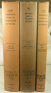A Reference Guide to the Literature of Travel Including Voyages, Geographical Descriptions, Adventures, Shipwrecks and Expeditions. Complete set, 3 volumes.