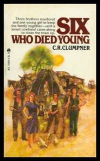 SIX WHO DIED YOUNG