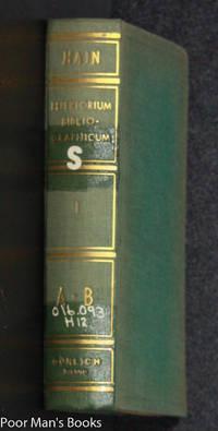 REPERTORIUM BIBLIOGRAPHICUM, IN QUO LIBRI OMNES AB ARTE TYPOGRAPHICA  INVENTA USQUE AD ANNUM MD. VOL. I. PARS I