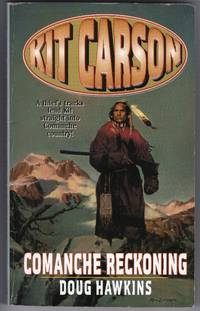 image of Comanche Reckoning (Kit Carson Series)