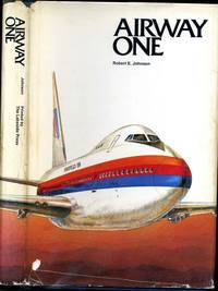 AIRWAY ONE. A Narrative of United Airlines and its Leaders