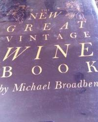 image of The New Great Vintage Wine Book