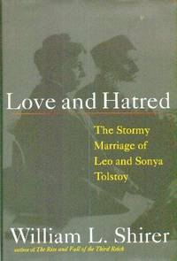 image of Love and Hatred : The Troubled Marriage of Leo and Sonya Tolstoy