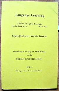 Language Learning. A Journal of Applied Linguistics, Special Issue No. 2 March 1961. Linguistic Science and the Teachers