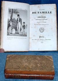 LE LIVRE DE FAMILLE par Berquin, Nouvelle édition revue et illustré par M.F. Raimond, Ornée de quatre jolies gravures