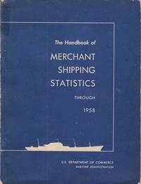 The Handbook of Merchant Shipping Statistics Through 1958