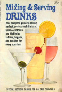 Mixing and Serving Drinks