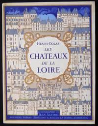 Les Chateaux de la Loire: Lithographies originales en couleurs et dessins de Jean Aufort