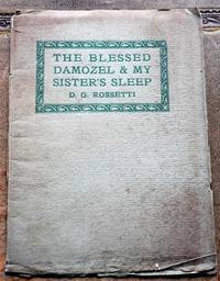 THE BLESSED DAMOZEL and My Sister's Sleep