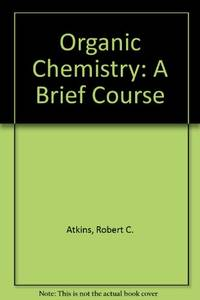 image of Organic Chemistry: A Brief Course