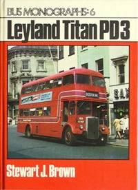 BUS MONOGRAPHS : 6   LEYLAND TITAN PD3
