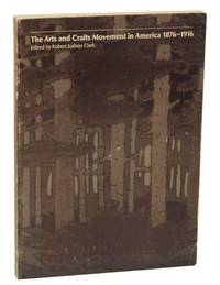 image of The Arts and Crafts Movement in America 1876-1916