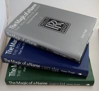 The Magic of a Name: The Rolls-Royce Story (3 Volume Set)