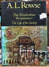 image of The Elizabethan Renaissance: The Life of the Society