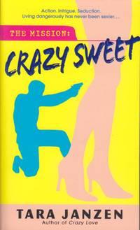 Crazy Sweet (Steele Street)