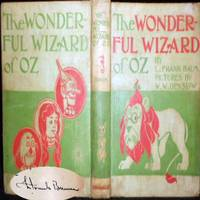 1899 THE WONDERFUL WIZARD OF OZ SIGNED L. FRANK BAUM 1ST EDITION 24 COLOR W.W. DENSLOW ILLUSTRATIONS by L. Frank Baum - Signed First Edition - 1899 - from Roga Books and Biblio.com