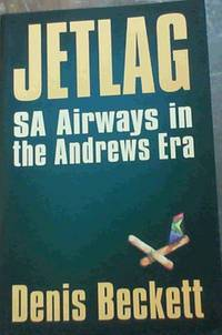 Jetlag SA Airways in the Andrews Era