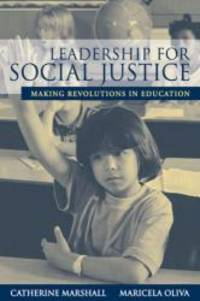 Leadership for Social Justice: Making Revolutions in Education