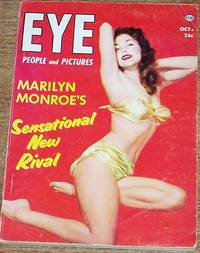 Eye People and Pictures, October 1953, Featuring Marilyn Monroe's Sensational New Rival