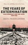 image of Nazi Germany And the Jews: The Years Of Extermination: 1939-1945