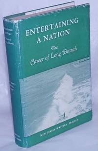 image of Entertaining a nation: the career of Long Branch