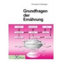 Grundfragen der ernahrung by Schlieper, Von Cornelia A - 1992