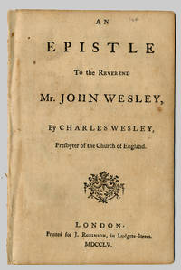 AN EPISTLE TO THE REVEREND MR. JOHN WESLEY