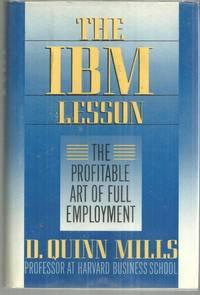 IBM LESSON The Profitable Art of Full Employment