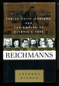 image of The Reichmanns: Family, Faith, Fortune and the Empire of Olympia and York