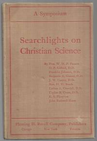Searchlights on Christian Science ; a Symposium