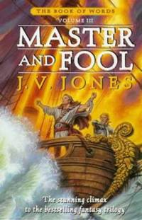 Master And Fool: Book 3 of the Book of Words