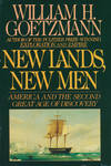 New Lands, New Men, America and The Second Great Age Of Discovery