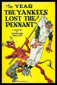 THE YEAR THE YANKEES LOST THE PENNANT - A Baseball Novel