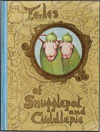 SNUGGLEPOT AND CUDDLEPIE THEIR ADVENTURES WONDERFUL